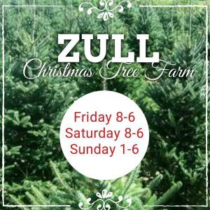 zull-christmas-tree-farm-hours